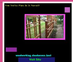 Free Trellis Plans Do It Yourself 072419 - Woodworking Plans and Projects!