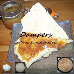 [Fred] Ce pain a été inventé par les bergers australiens, qui le faisaient cuire dans les braises des feux de camp.    http://kazcook.com/blog/archives/158-Dampers.html