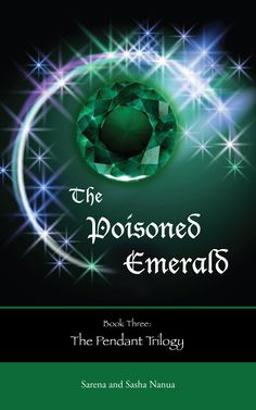 The Poisoned Emerald - Sarena and Sasha Nanua, https://www.goodreads.com/series/115462-pendant-trilogy