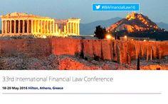 Για πρώτη φορά πραγματοποιείται στην Αθήνα, στις 18-20 Μαΐου το 33ο Ετήσιο Διεθνές Συνέδριο Χρηματοοικονομικού Δικαίου, που διοργανώνουν οι επιτροπές Τραπεζικού και Χρηματιστηριακού Δικαίου του Διεθνή Δικηγορικού Συλλόγου.