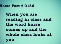 Yup, this happens all the time when something horsey comes up :)