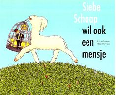 Siebe Schaap wil ook een mensje - Kirsten Boie