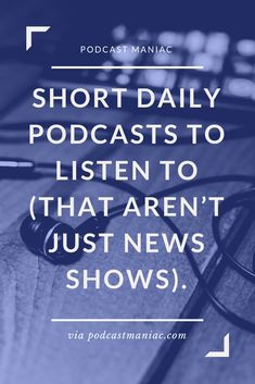 Short podcasts to listen to, when all you can spare each day is about minutes. All You Can, New Shows, Shells, Conch Shells, Conchas De Mar, Sea Shells, Seashells, Shell