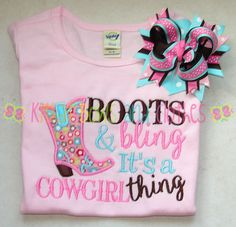 Boots and Bling It's a Cowgirl Thing Applique Shirt and Matching Hairbow by kitkatbowsandclothes on Etsy https://www.etsy.com/listing/243299964/boots-and-bling-its-a-cowgirl-thing