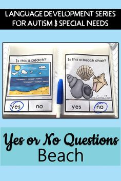 Student task: accurately answer yes no questions when presented beach - themed stimulus pictures. 40 Question Cards for students on the Autism Spectrum, in Early Childhood, Early Intervention, ESL, Occupational Therapy, Special Education or Speech Therapy classes; compliments ABA and TEACCH strategies.