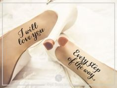 I Will Love You Every Step of The Way Wedding Shoes Decal. A perfect and unique accessory for your wedding day.  Size: Each decal Fits an area of 3,5 x 7 cm ( 1,4 x 2,8 in ) Color BLACK ( or any colors at your choice)  Please add your NAME and ESTABLISHED DATE when you make the payment.  Can be applied to most flat and smooth surfaces. Made with waterproof vinyl. If you need other sizes or color please add a note with the checkout with all the details.  Decal comes with application…