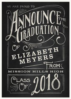 Graduation Announcements - Select printing options and begin customizing your card for design 47652 Chalkboard Stencils, Chalkboard Fonts, Chalkboard Designs, Chalkboard Ideas, Chalk Fonts, Chalkboard Lettering Alphabet, Chalkboard Doodles, Blackboard Art, Chalkboard Walls
