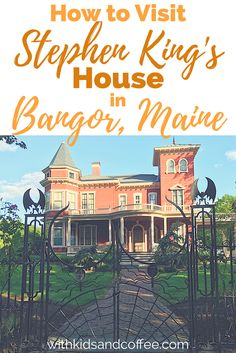 Stephen King's House in Bangor, Maine   If you're traveling in Maine and looking for free things to do, stopping by author Stephen King's home near downtown Bangor is a must! We went when we were traveling with our family---including our kids, a baby and a preschooler---and it ended up being a perfect, quick, easy stop. Great vacation idea!