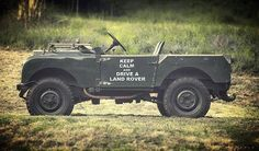 KEEP CALM & DRIVE A LAND ROVER