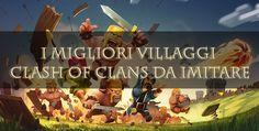 I migliori Villaggi Clash of Clans da cui trarre esempio