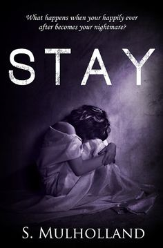 Stay - S. Mulholland