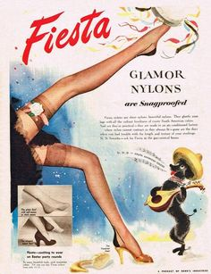 Fiesta Glamor Nylons - the dog's cousin later worked for Taco Bell Pin Up Vintage, Vintage Ads, Vintage Posters, Vintage Stockings, Stockings Lingerie, Nylon Stockings, Stockings Heels, Lingerie Retro, Jolie Lingerie