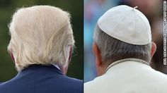 Pope Francis and Donald Trump: Two kinds of power - CNN.com