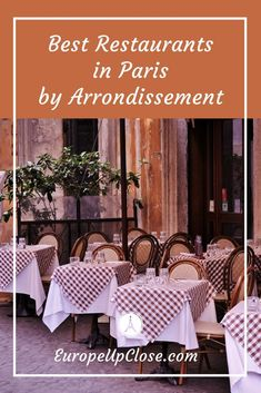 Wondering Where to Eat in Paris? Here are our favorite Paris Restaurants: Best Restaurants in Paris by Arrondissement – Paris Restaurant Guide Paris Travel Tips, Europe Travel Tips, European Travel, Paris Tips, Paris Packing, European Summer, European Vacation, Travel Goals, Best Restaurants In Paris