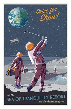 Vintage posters for space travel.
