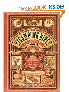 The steampunk bible - for those that like to read the manual.