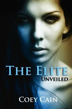 The Elite by Coey Cain, http://www.amazon.com/dp/B00BU690KY/ref=cm_sw_r_pi_dp_UiOFrb1E6J8ER