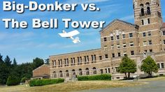 Big-Donker vs. the Bell Tower