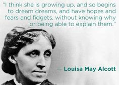 Louisa May Alcott | 16 Profound Literary Quotes About Getting Older