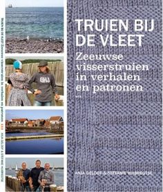 De auteurs van het boek Truien bij de vleet, Zeeuwse visserstruien in verhalen en patronen besluiten tot op de bodem uit te zoeken hoe het zit met het ontstaan van Zeeuwse Visserstruien. Het verhaa…