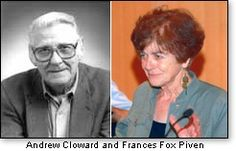 "A Strategy of Manufactured Crisis  First proposed in 1966 and named after Columbia University sociologists Richard Andrew Cloward and Frances Fox Piven, the ""Cloward-Piven Strategy"" seeks to hasten the fall of capitalism by overloading the government bureaucracy with a flood of impossible demands, thus pushing society into crisis and economic collapse."
