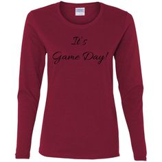 It's Game Day With Black Letters - Gildan Ladies' Cotton LS T-Shirt