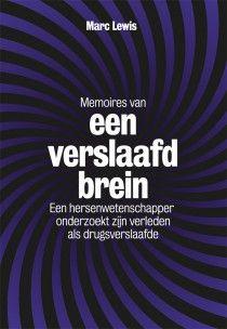 Memoires van een verslaafd brein « Maven Publishing