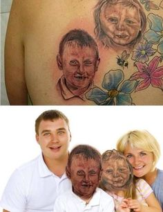 It's important to remember that when you tattoo portraits of your kids… | 13 Times A Tattoo Really, Really Didn't Live Up To What It Was Supposed To Look Like