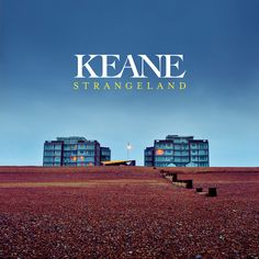 """Keane """"Strangeland"""" new album in regular and deluxe edition. Music Album Covers, Music Albums, Music Is Life, New Music, Keane Band, Somewhere Only We Know, Pochette Album, Great Albums, Cd Cover"""