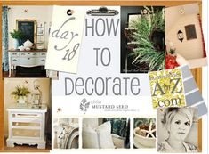 How to Decorate Series {day 18}: Creating Beauty on a Budget by Miss Mustard Seed