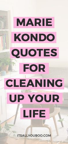 75 Marie Kondo Quotes for Tidying Up Your Life How To Organize Your Closet, Quarter Life Crisis, Stress Quotes, Development Quotes, Konmari Method, Marie Kondo, Tidy Up, Minimalist Living, Life Tips