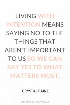 "Intentional living is about saying ""no"" to the non-essential in order to make space for the things that matter. Here are 7 more things you should know about intentional living. Journaling, Motivational Quotes, Inspirational Quotes, Web Design, Life Quotes To Live By, Positive Mindset, Quotes Positive, Mindful Living, Live For Yourself"