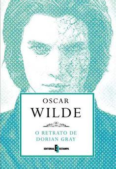 Bebendo Livros: O Retrato de Dorian Gray - Oscar Wilde
