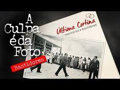 Última Cortina - A Culpa é da Foto Bastidores - YouTube
