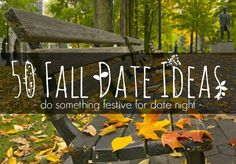 50 Fun Fall Date Ideas from The Freckled Fox Cute Date Ideas, Fun Ideas, Stuff To Do, Things To Do, Freckled Fox, Fall Dates, Romance, Love My Husband, Good Dates