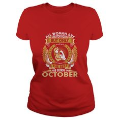 All Woman Are Creator Equal But Best Born In Octob T-Shirts  #gift #ideas #Popular #Everything #Videos #Shop #Animals #pets #Architecture #Art #Cars #motorcycles #Celebrities #DIY #crafts #Design #Education #Entertainment #Food #drink #Gardening #Geek #Hair #beauty #Health #fitness #History #Holidays #events #Home decor #Humor #Illustrations #posters #Kids #parenting #Men #Outdoors #Photography #Products #Quotes #Science #nature #Sports #Tattoos #Technology #Travel #Weddings #Women