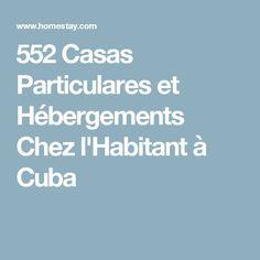 552 Casas Particulares et Hébergements Chez l'Habitant à Cuba