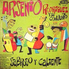 Arsenio Rodriguez - Sabroso Y Caliente 1957. That smooth latin flow. vinyl vintage