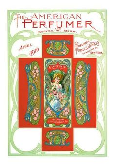 Series: Victorian Perfume & Fragrance Packaging Artist: Unknown Period: Source country: USA Source Year: 1910 American perfume,fragrancer and Essential Oil Review, April 1910 24 inch by 36 inch Giclee