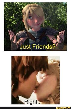 *Rolls eyes* Suuuuure Astrid. Whatever you say. Not! lol XD