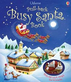Is it a book or a toy? Help Santa make his Christmas deliveries with Santa as his pull-back sleigh travels through this magical Usborne book. Pull-Back Busy Santa Book from EDC Publishing. Ages 3 to 6 years. Christmas Books For Kids, Merry Christmas To All, The Night Before Christmas, Christmas Eve, Father Christmas, Christmas Ideas, Christmas Gifts, Toddler Books, Childrens Books
