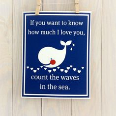 Whale nursery decor- baby boy, navy blue, beach, inspirational quote, love you, wall art- 13x19 by Cathie Carlson