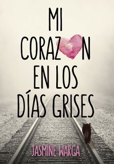 Buy Mi corazón en los días grises by Jasmine Warga and Read this Book on Kobo's Free Apps. Discover Kobo's Vast Collection of Ebooks and Audiobooks Today - Over 4 Million Titles! I Love Books, Good Books, Books To Read, My Books, This Book, I Love Reading, Reading Lists, Book Lists, Phrase Book