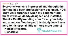 """Awwwww! This one brought tears to our eyes:  """"You helped this daddy look like a hero to his little girl one last time."""" #feelingthelove #ilovemyjob #specialmoment #thisiswhywedoit #diy #rentmywedding #wedding #diywedding #weddinginspiration #inspiration #celebration #weddingreception #event #planning #dreamwedding"""