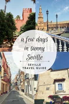 A few days in sunny Seville Bus Ride, Spain And Portugal, Travel Guide, Sunnies, Taj Mahal, Adventure, City, Building, Blog