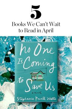 April showers bring May flowers, but they also bring the chance to curl up with an excellent new book while you wait for said flowers. Here, five to put on your must-read list.