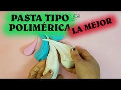 PASTA TIPO POLIMÉRICA, LA MEJOR Y FÁCIL DE HACER - YouTube