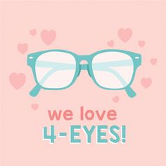 YOU AND YOUR GLASSES should be happy together, and we can help find your perfect match!