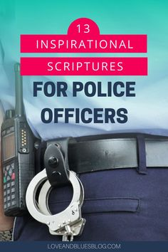 These are great inspirational scriptures for police officers - can use for prayer cards, notes, or crafts for police! Police Wife Quotes, Police Wife Life, Scripture Cards, Prayer Cards, Bible Verses, Uplifting Scripture, Inspirational Scriptures, Police Crafts, Support Law Enforcement