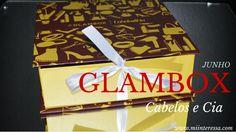 Mi interessa: Glambox Junho 2015 - Cabelos e Cia